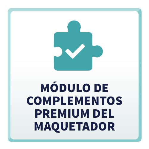Módulo de Complementos Premium del Maquetador