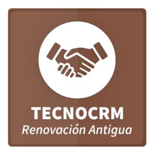 TecnoCRM-Renovación-Antigua